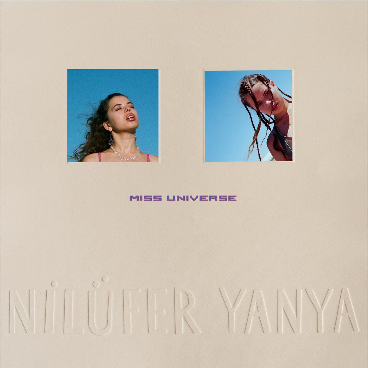 Nilüfer Yanya | Miss Universe | ATO Records
