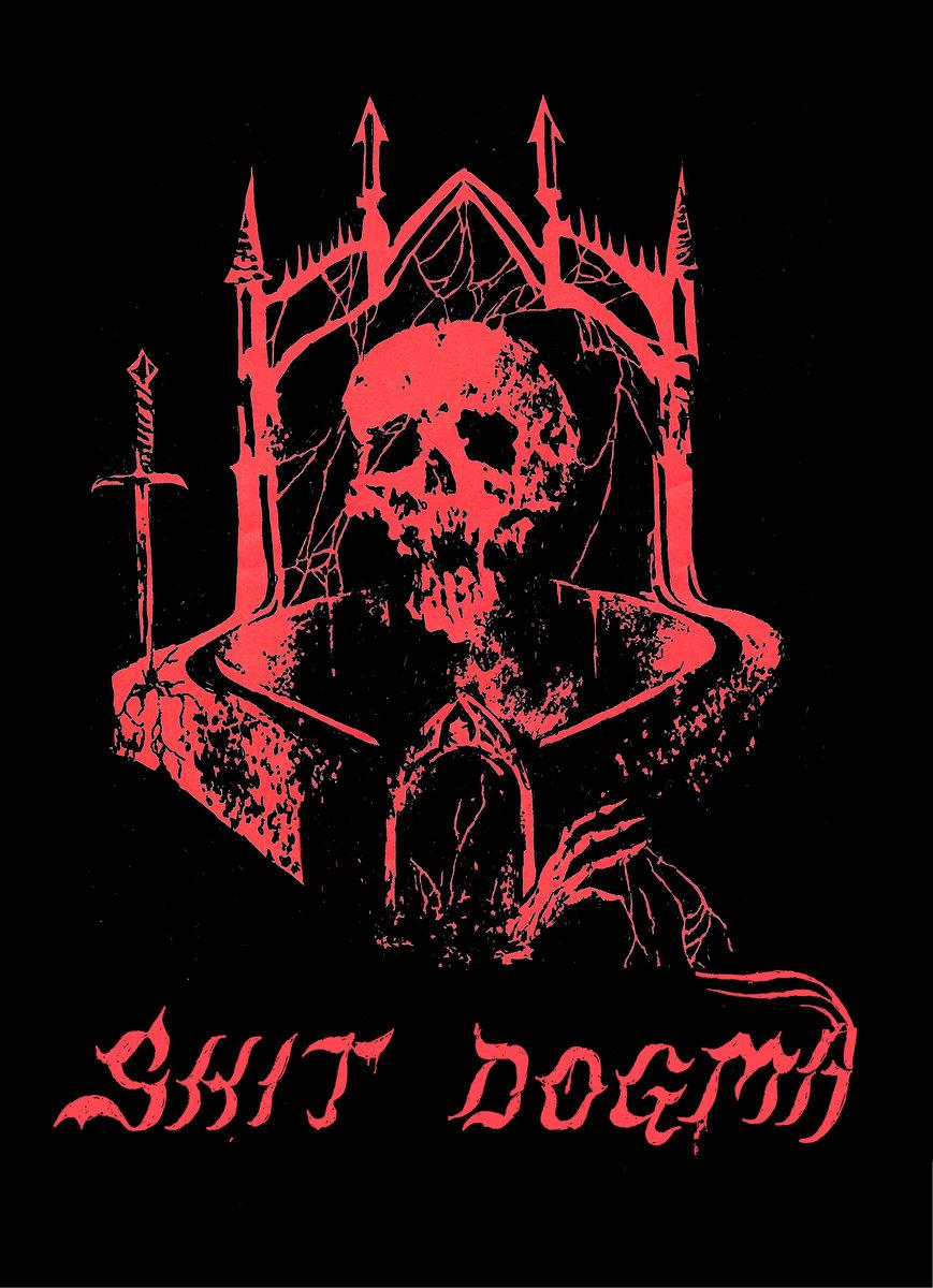 Shit Dogma | 2019 EP | Self-Released