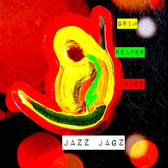 Local Review: Jazz Jagz – Grim Reaper Tunes