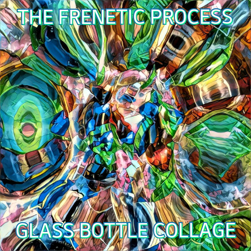 Local Review: The Frenetic Process – Glass Bottle Collage