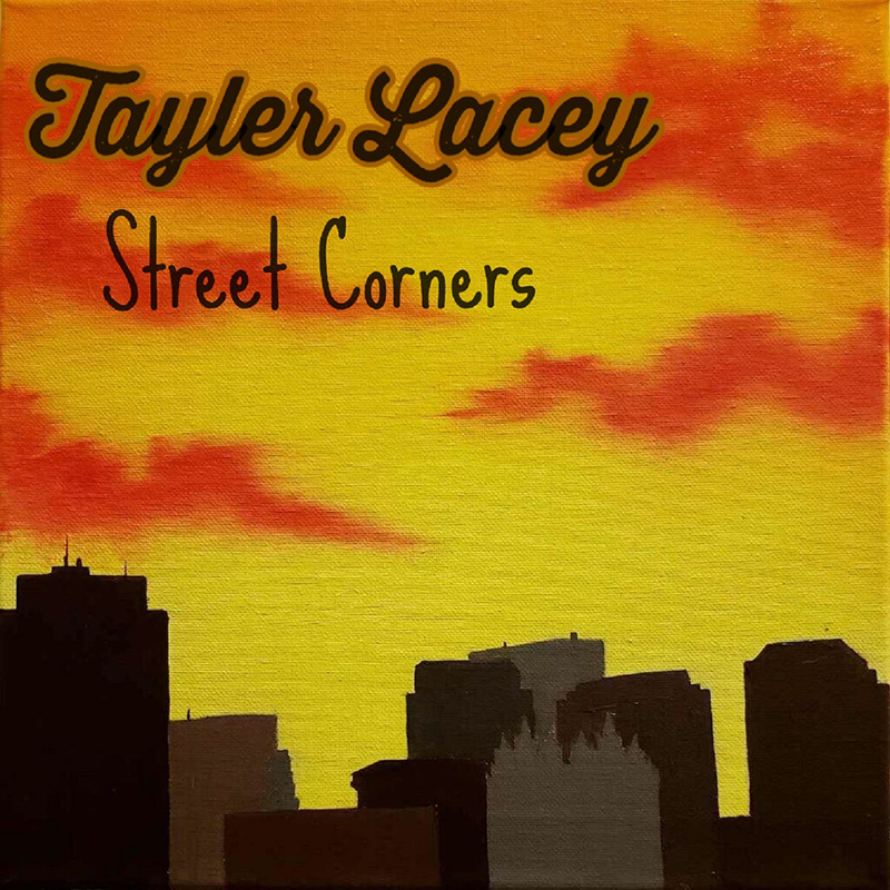 Tayler Lacey | Street Corners | All Must Pass Records