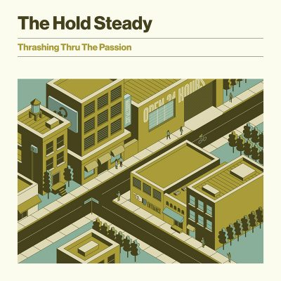 The Hold Steady | Thrashing Thru The Passion | Frenchkiss