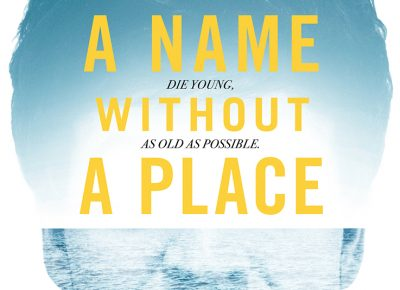 Promotional poster for A Name Without A Place