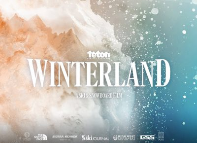 Promotional poster for Teton Gravity Research's Winterland.