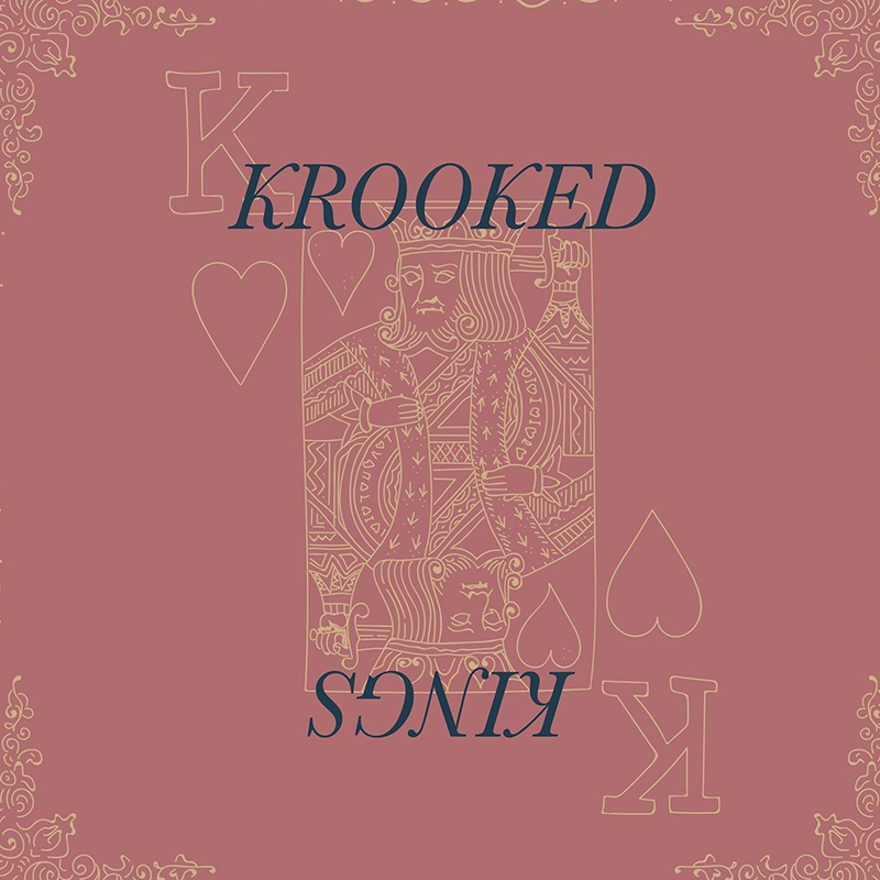 Local Review: Krooked Kings – Krooked Kings