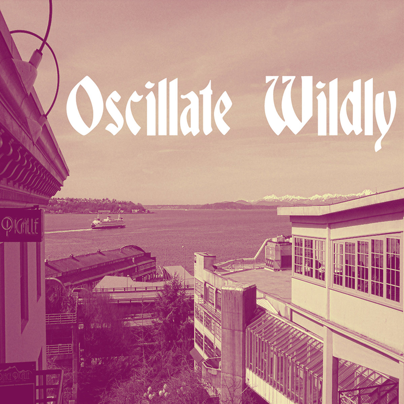 Local Review: Oscillate Wildly – Oscillate Wildly