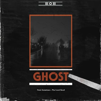 Snowtown | Ghost | Self-Released