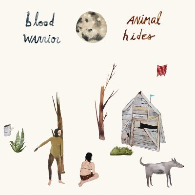 Blood Warrior | Animal Hides | Ernest Jennings Record Co.
