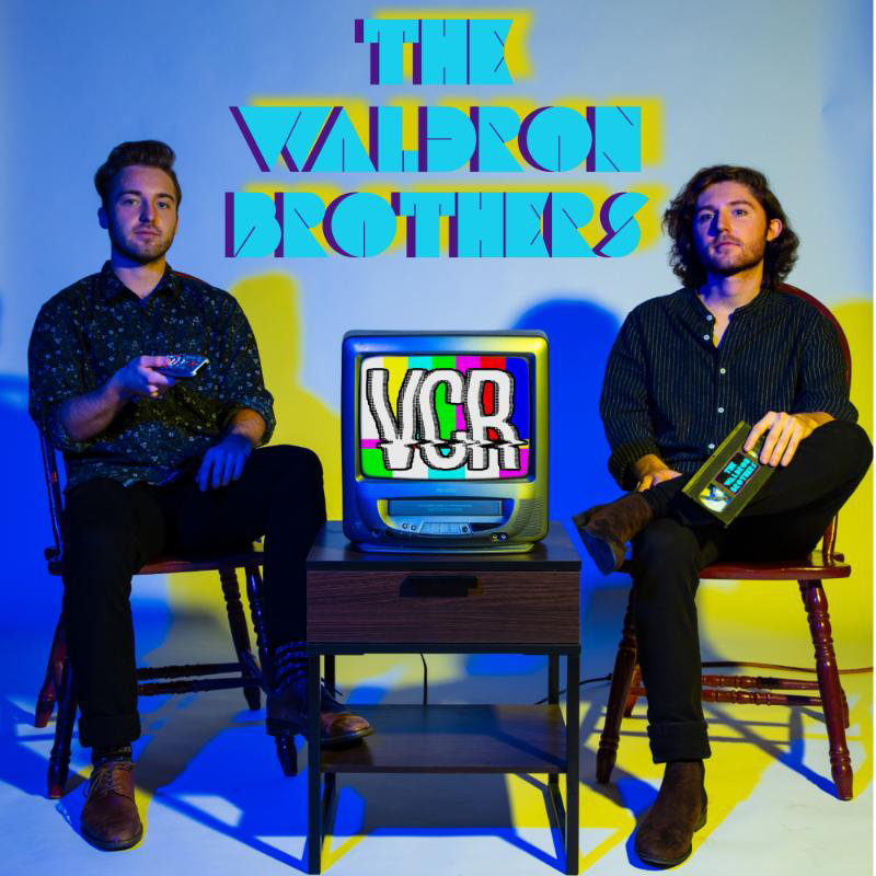 Local Review: The Waldron Brothers – VCR