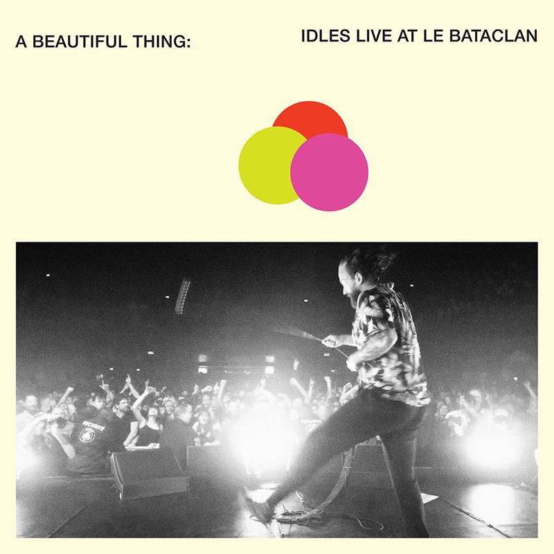 Review: IDLES – A Beautiful Thing: IDLES Live at Le Bataclan
