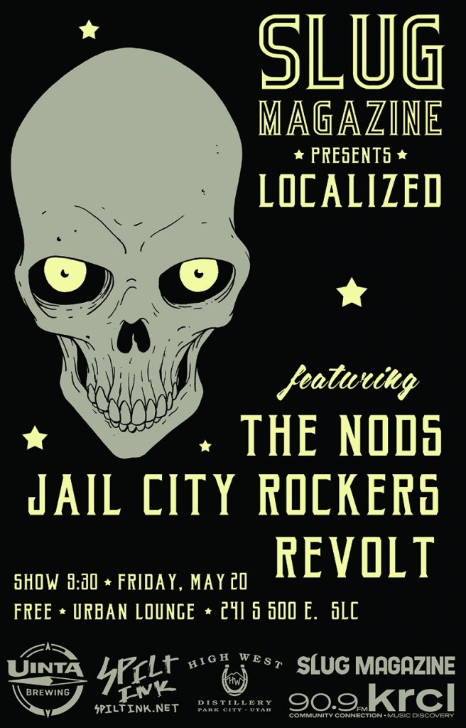Localized: May 2016 w/ The Nods, Jail City Rockers, Revolt