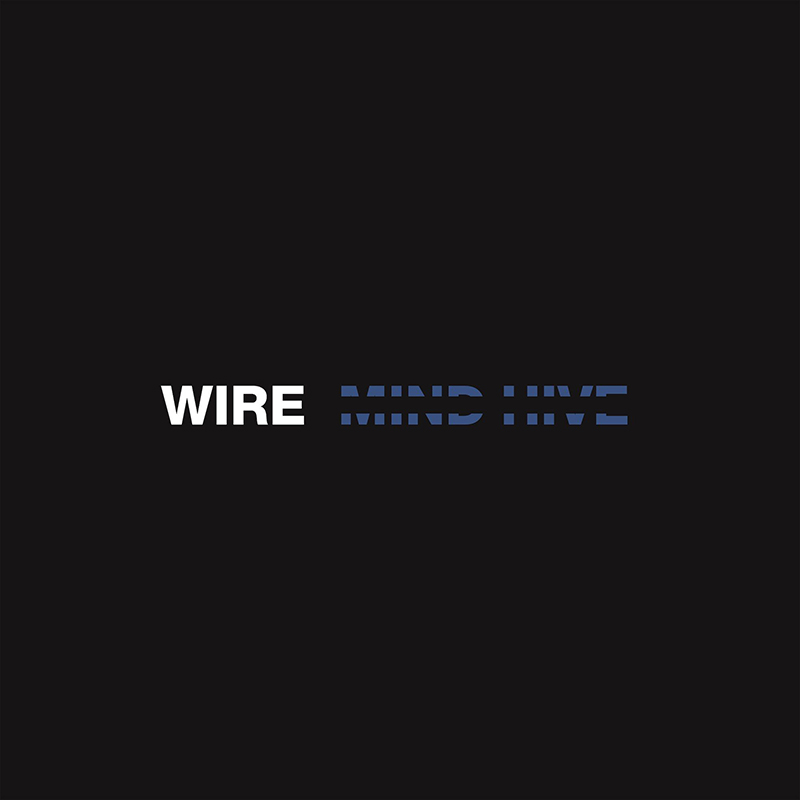 Review: Wire – Mind Hive