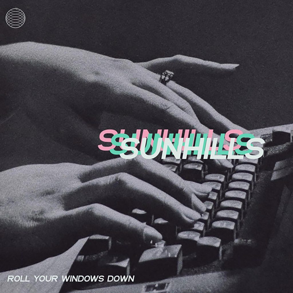 Local Review: Sunhills – Roll Your Windows Down