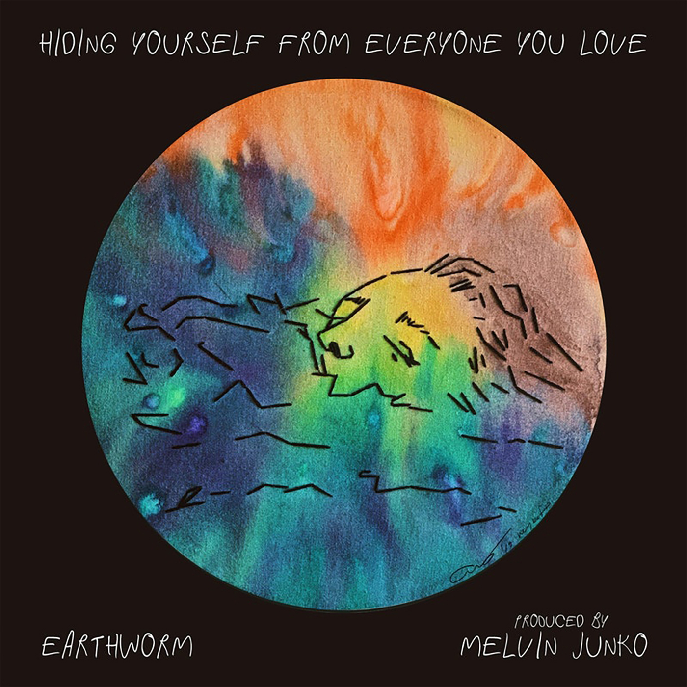 Earthworm | Hiding Yourself From Everyone You Love | Self-Released