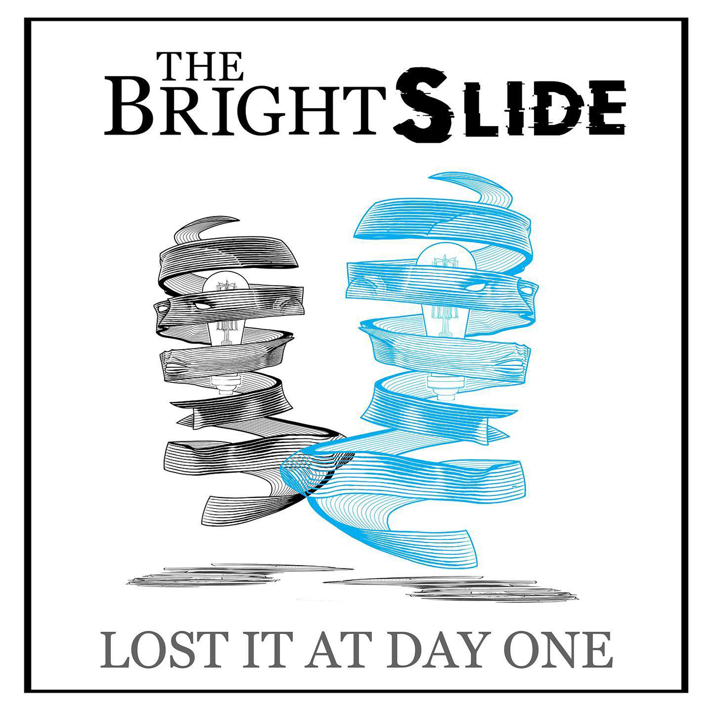 The BrightSlide | Lost It at Day One