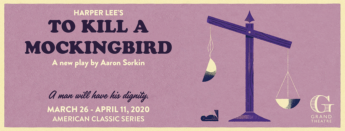 Aaron Sorkin's To Kill a Mockingbird begins its run at the Grand Theatre on March 26.