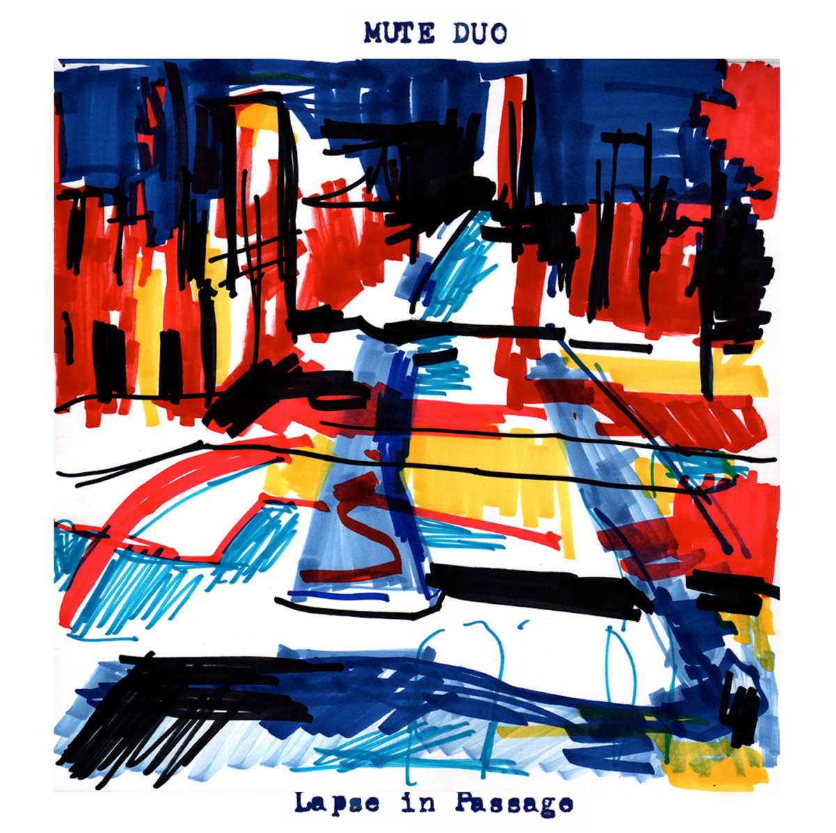 Mute Duo | Lapse in Passage | American Dreams