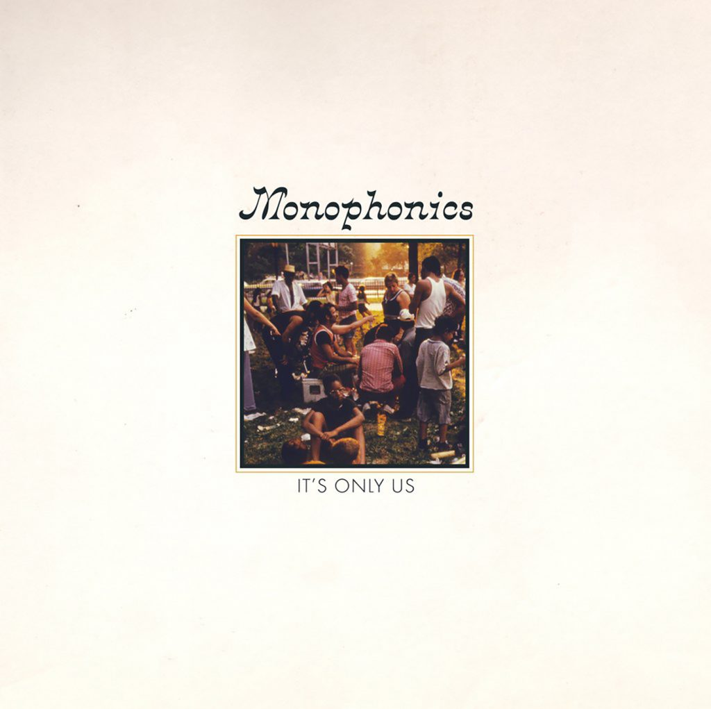Review: Monophonics – It's Only Us