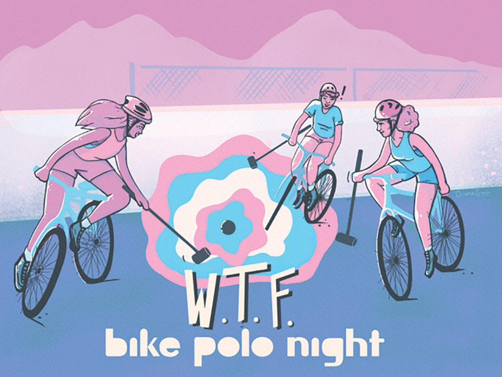 WTF: Beehive Bike Polo Club's Women, Trans and Femme (WTF) Nights