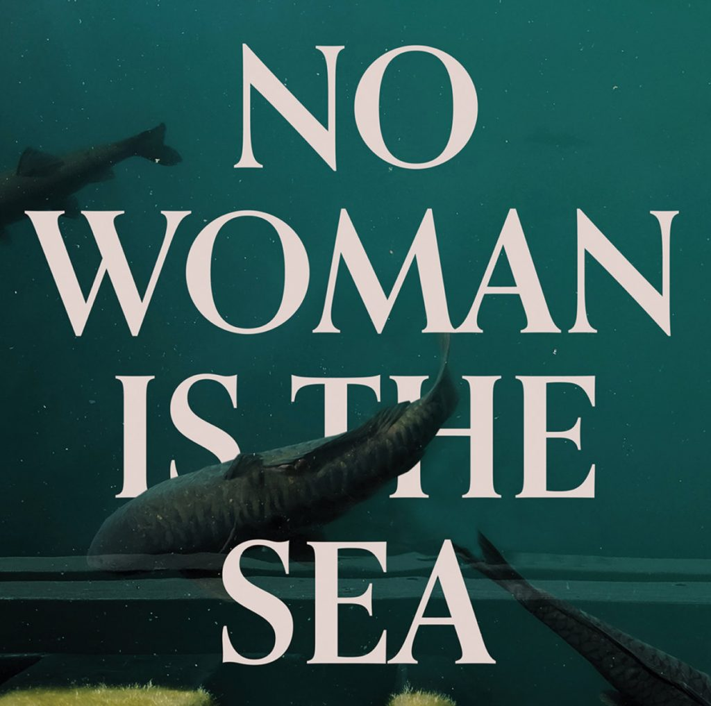 Local Review: Josaleigh Pollett– No Woman Is The Sea