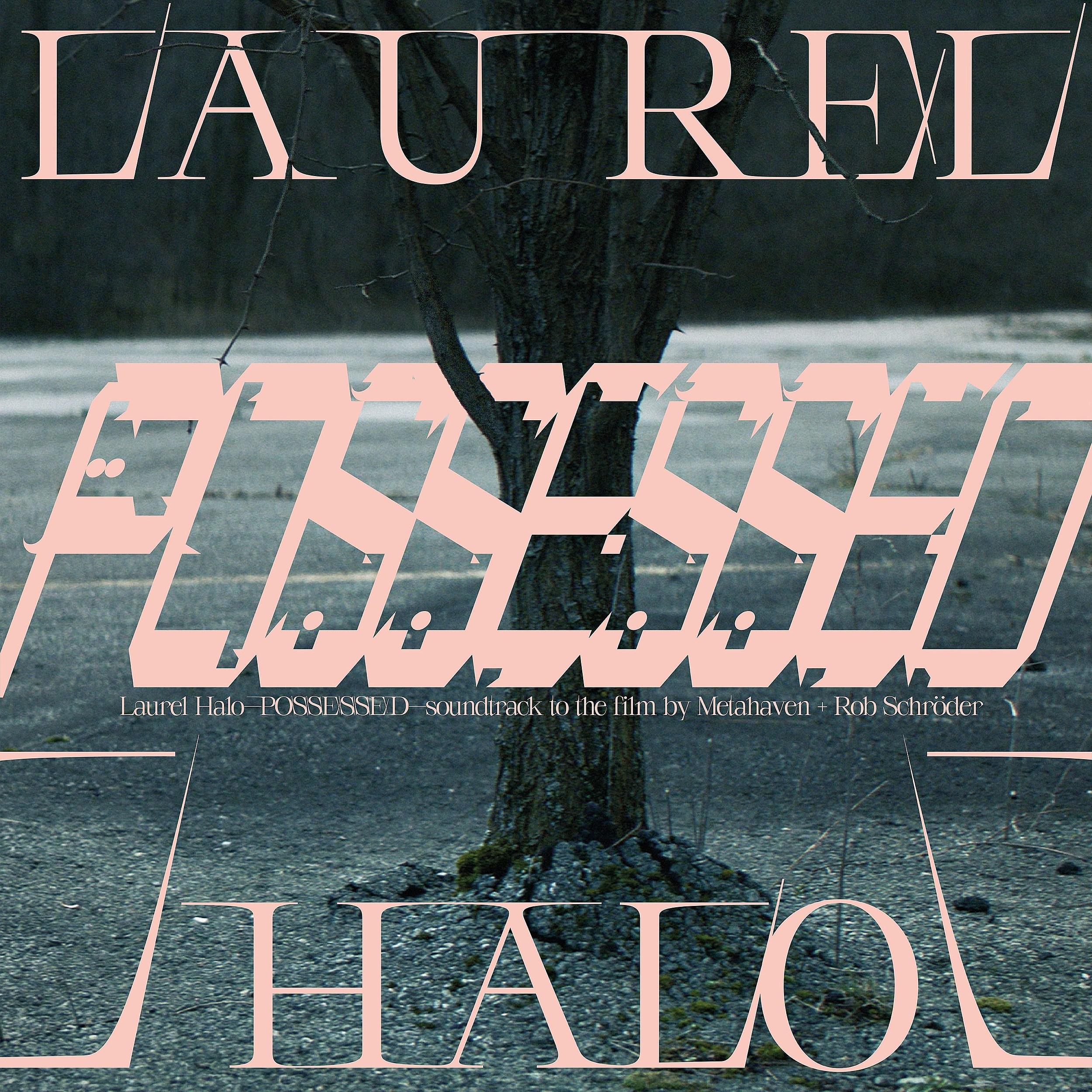 Laurel Halo | Possessed | The Vinyl Factory