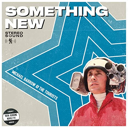 Local Review: Michael Barrow & The Tourists – Something New