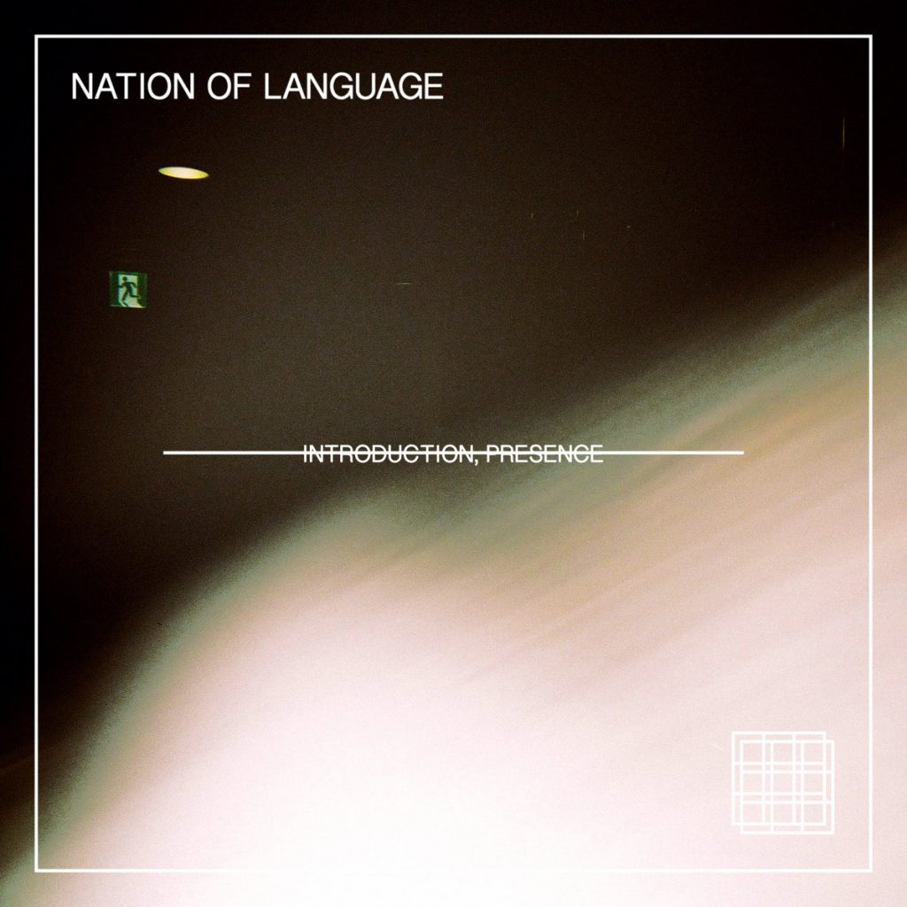 Review: Nation of Language – Introduction, Presence