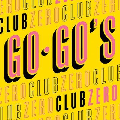 """The Go-Go's   """"Club Zero""""   UMe"""