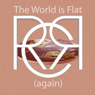 Rose Colored Roots | The World is Flat (Again) | Self-Released