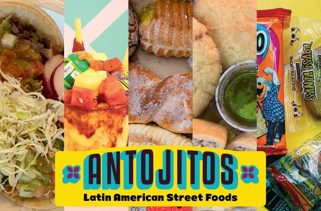 Antojitos: Latin American Street Foods