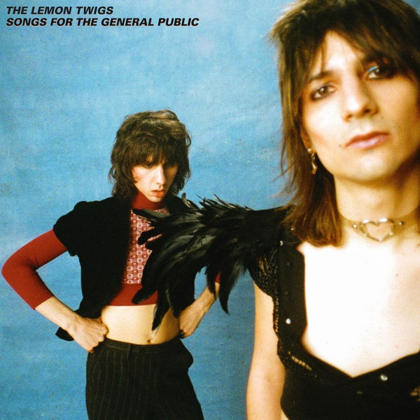 Review: The Lemon Twigs – Songs for the General Public