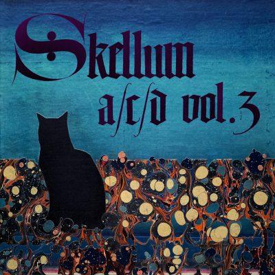 SKELLUM   Anode/Cathode/Diode Vol. 3   Self-Released