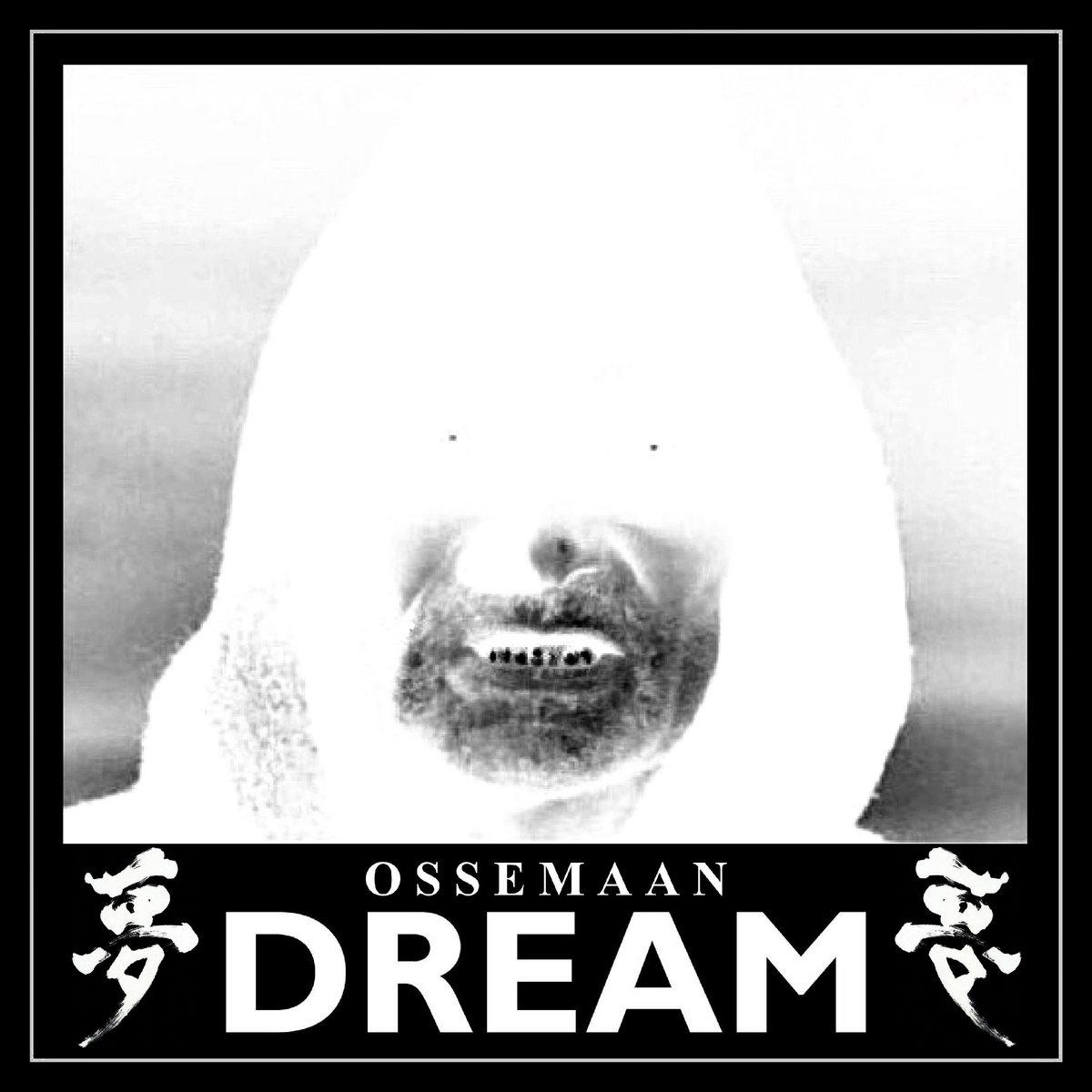 Ossemaan | Dream | American Dreams