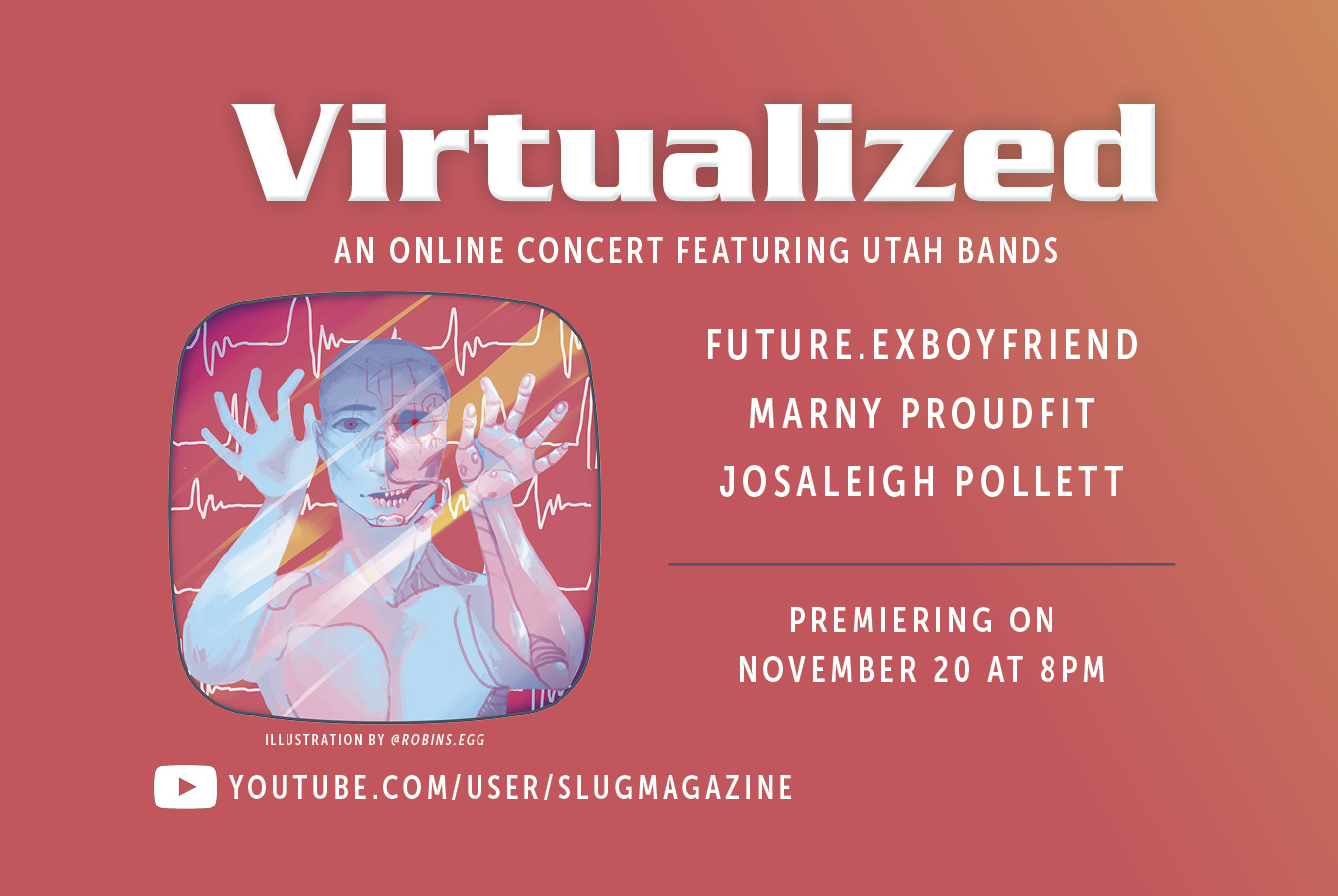 Virtualized: An Online Concert Featuring Utah Bands Marny Proudfit, Josaleigh Pollett, Future.Exboyfriend