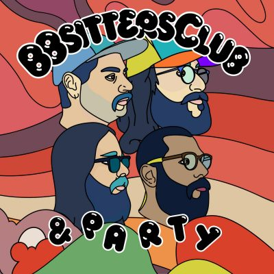 Bbsitters Club | Bbsitters Club & Party | Hausu Mountain