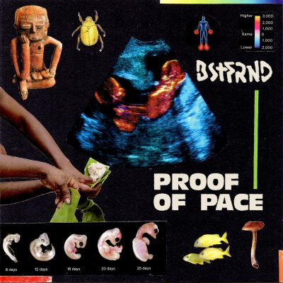 BSTFRND | Proof of Pace | Self-Released