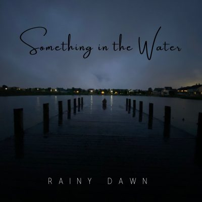 """Acoustic duo Rainy Dawn's """"Something in the Water"""" expresses what a child endures when living with an alcoholic parent through heartfelt lyrics."""