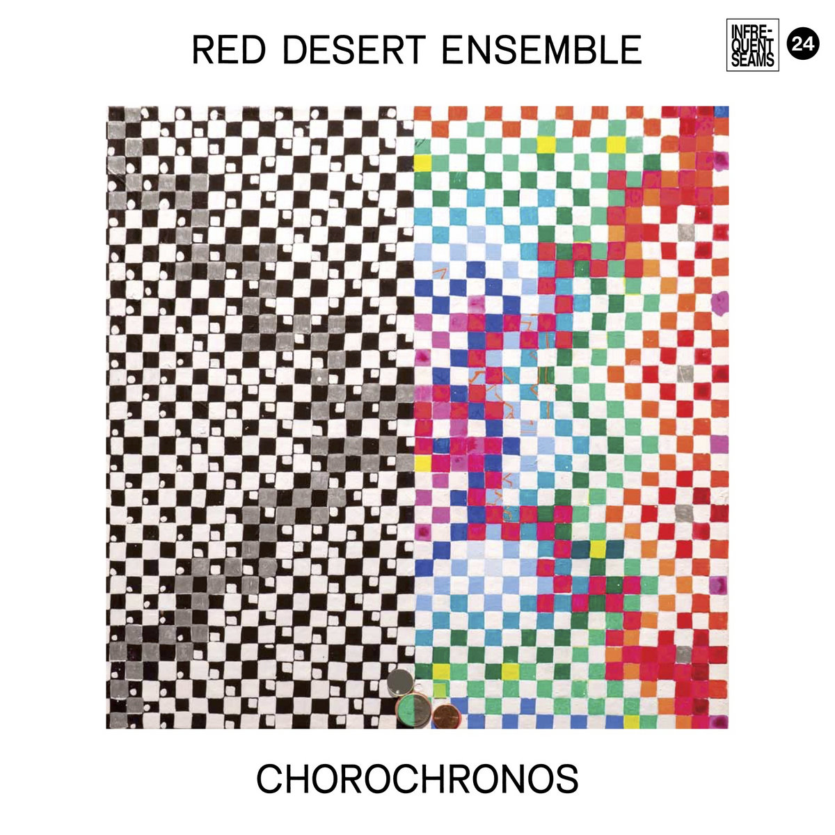 Red Desert Ensemble | CHOROCHRONOS | Infrequent Seams