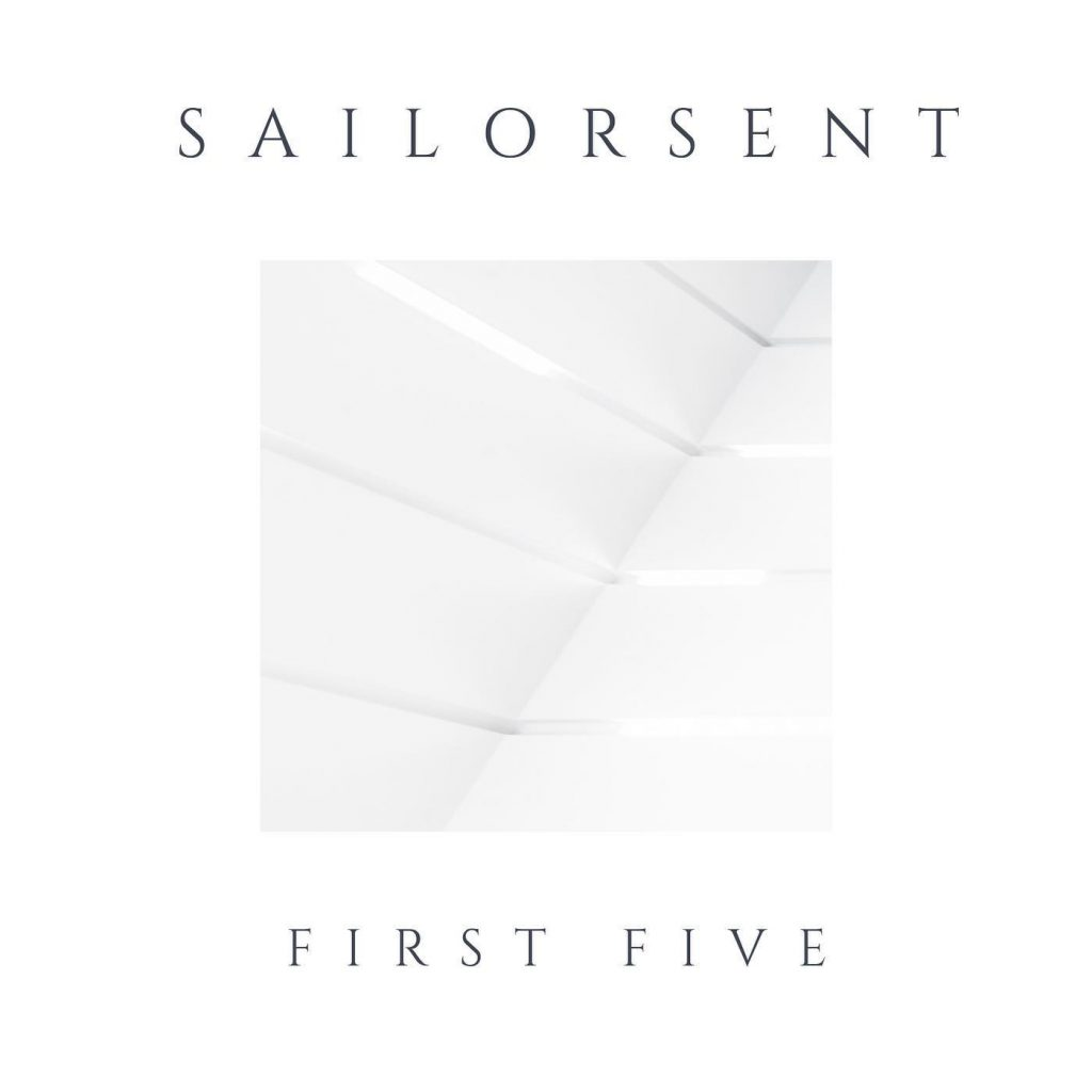Local Review: Sailorsent – First Five