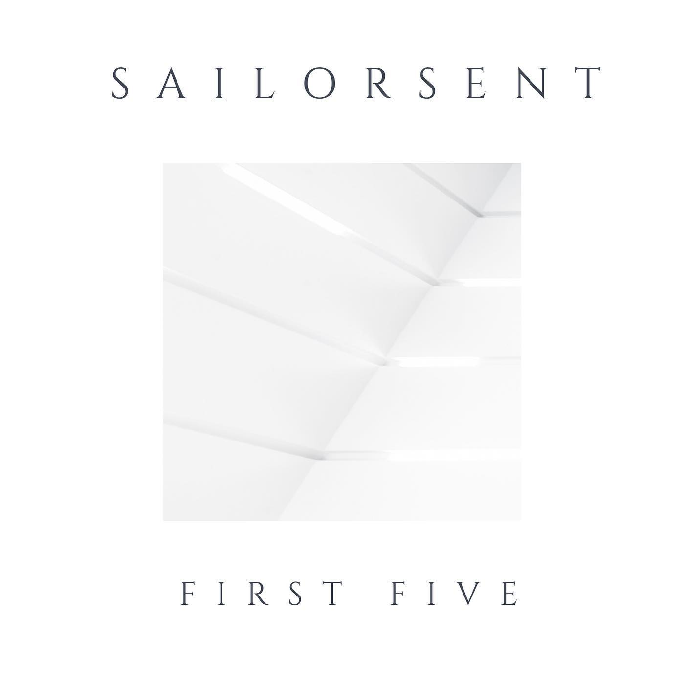 Sailorsent | First Five | Self-Released