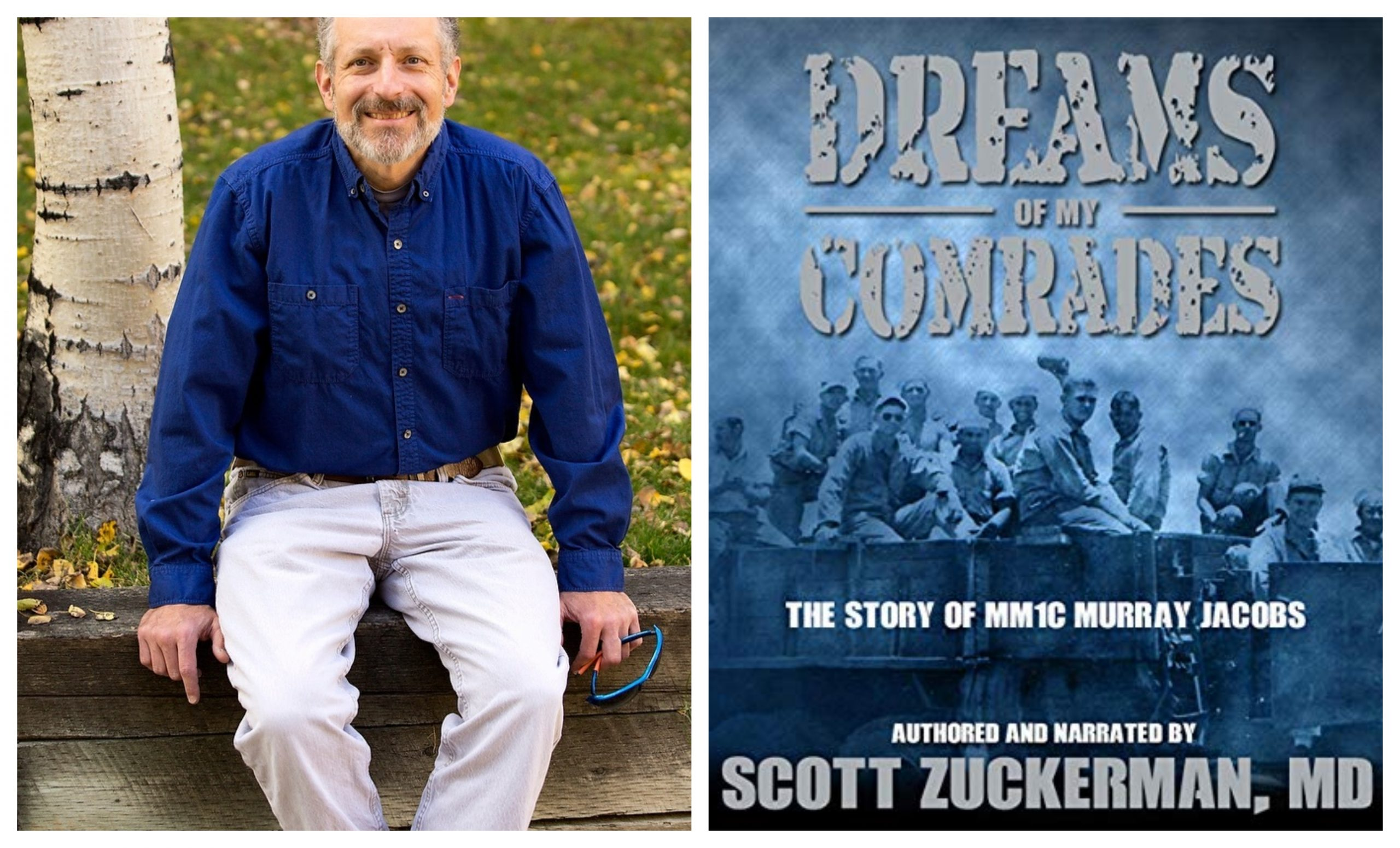 Tormented by his wartime experiences, former Navy Seabee Murray Jacobs had never revealed his story to anyone before Dreams of My Comrades.