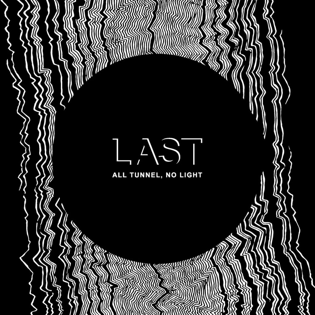 Review: Last – All Tunnel, No Light