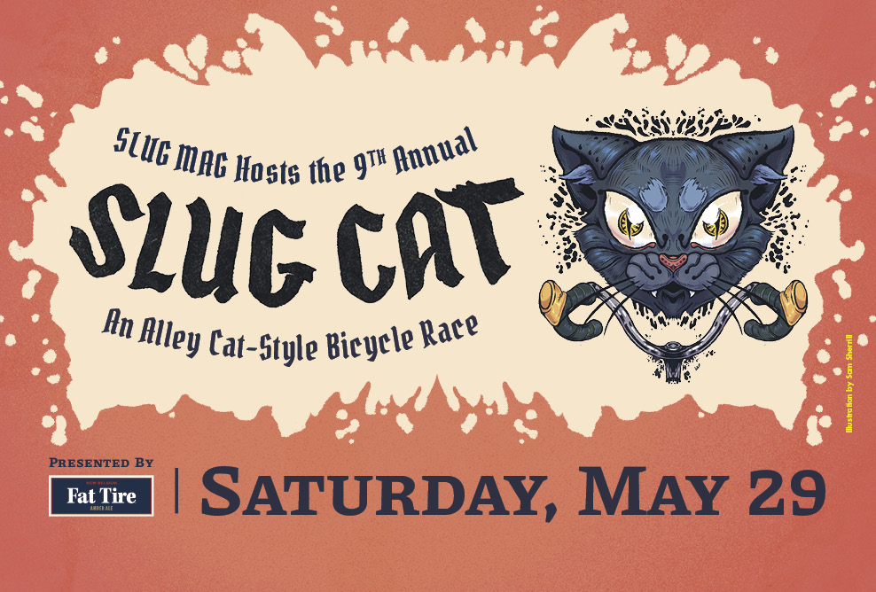 "Text reads: ""SLUG Mag hosts the 9th annual SLUG Cat an alley cat style bike race presented by Fat Tire, Saturday, May 29."" With an image of a fierce cat over a pair of handlebars"
