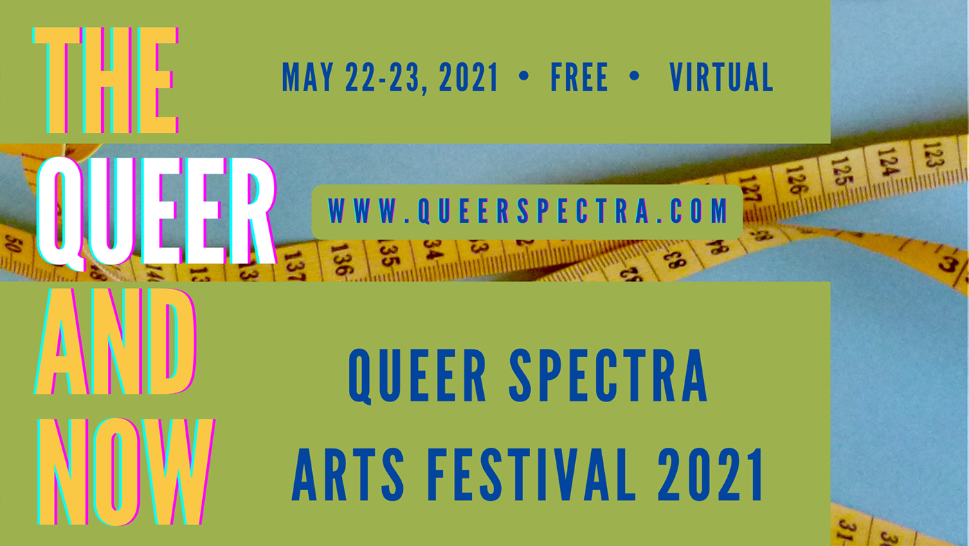 The Queer Spectra Arts began as a way to bring together queer artists into an interdisciplinary space.