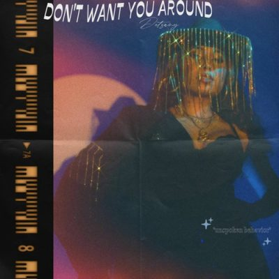 """Detzany   """"don't want you around   Self-Released"""