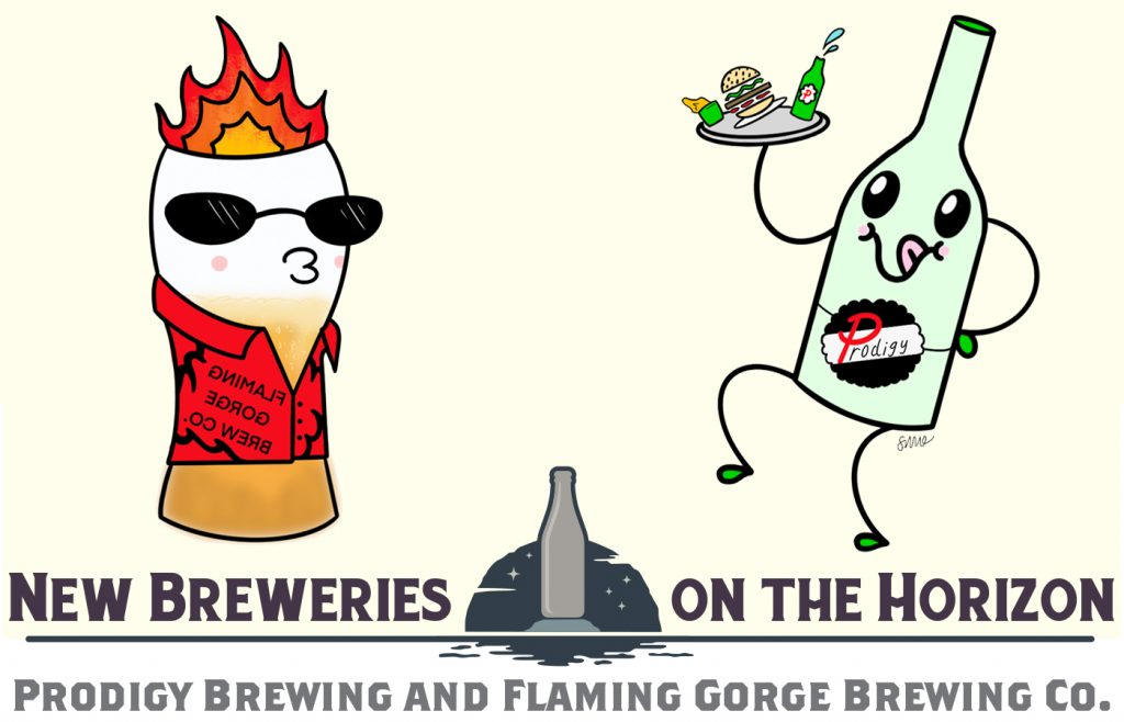New Breweries on the Horizon: Prodigy Brewing and Flaming Gorge Brewing Co.