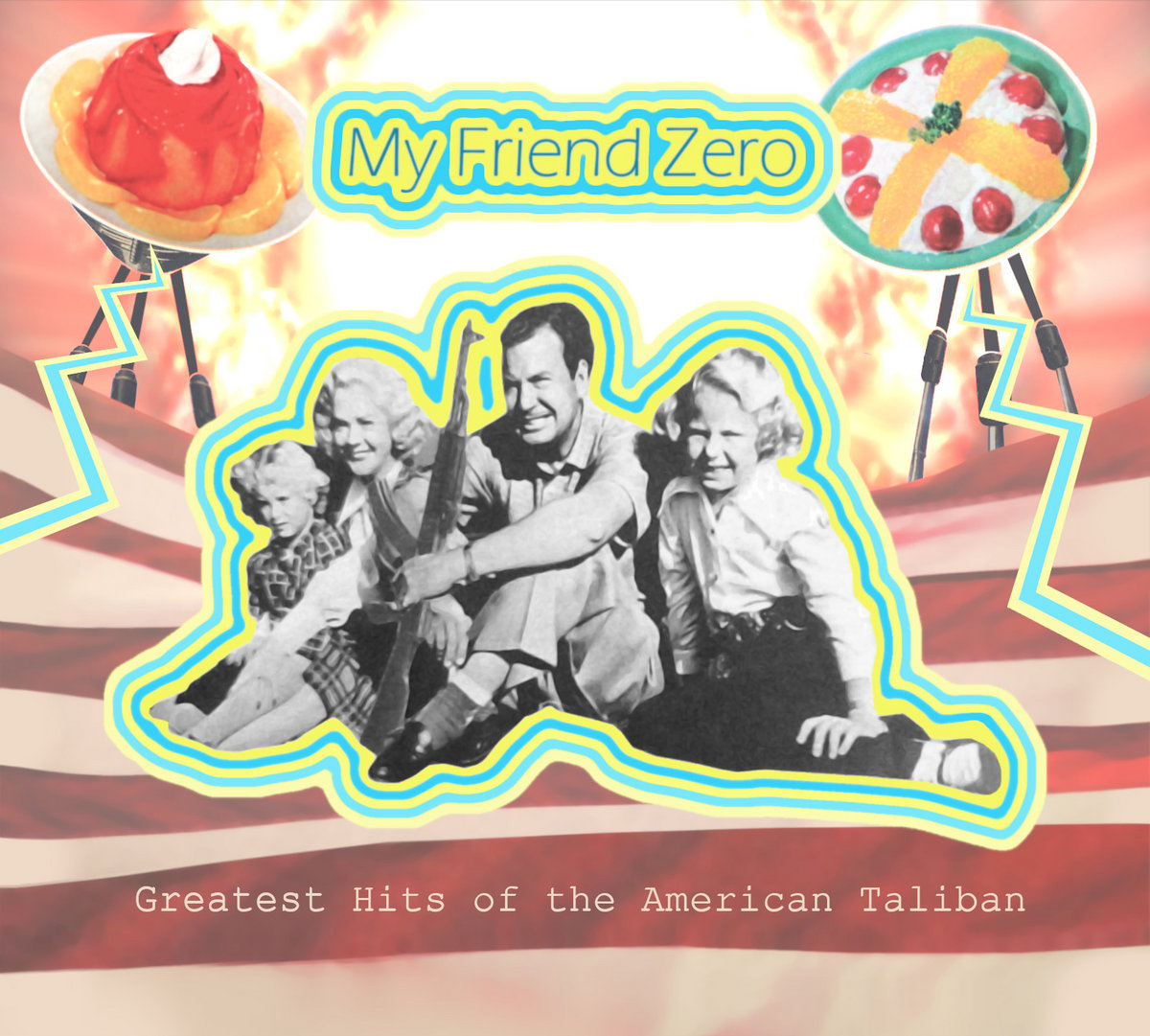 My Friend Zero | Greatest Hits of the American Taliban | Self-Released