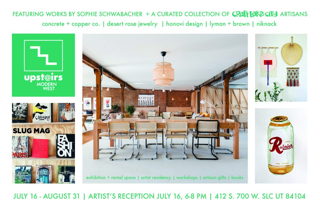 Upstairs @ Modern West: Featuring Works by Sophie Schwabacher + a Curated Collection of Craft Lake City Artisans
