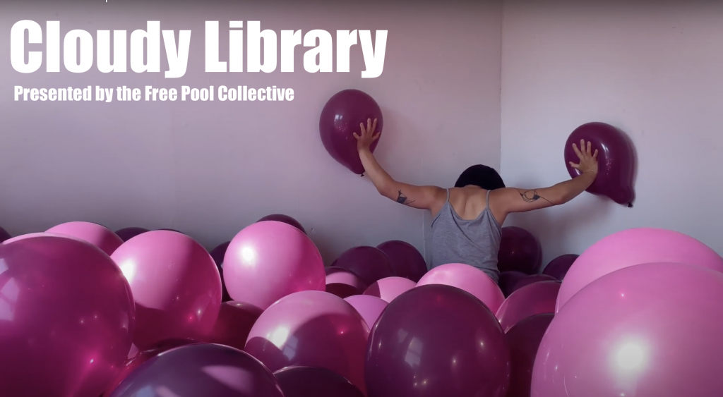 Cloudy Library presented by the Free Pool Collective