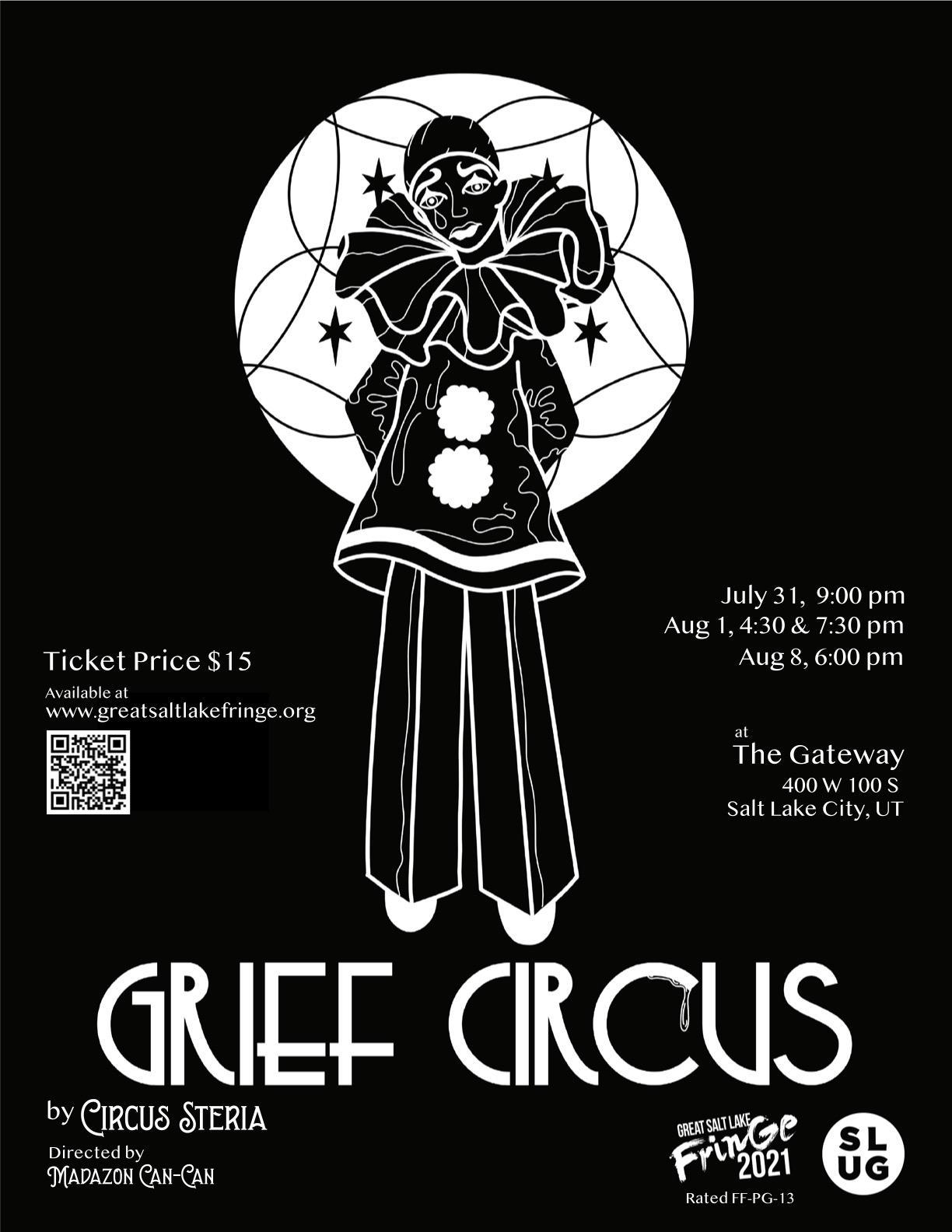 Circus Steria Presents: Grief Circus